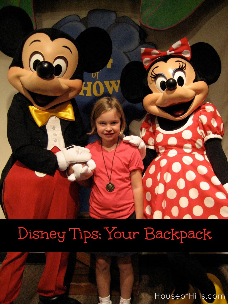 Disney Tips: Your Backpack from HouseofHills.org