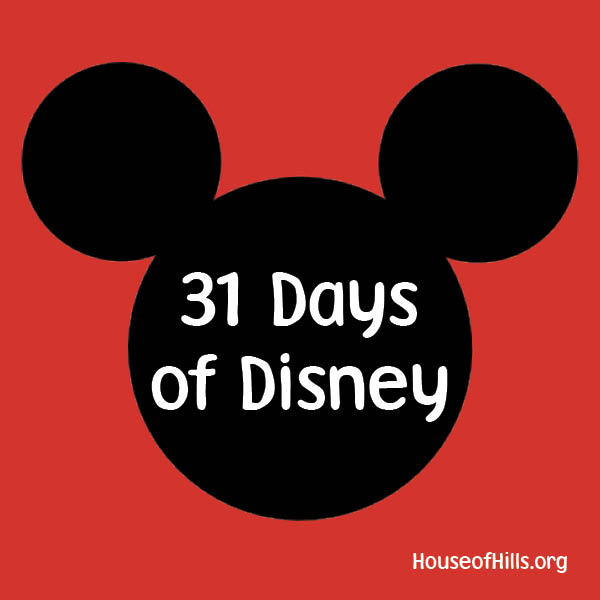 31 Days Of Disney House of Hills
